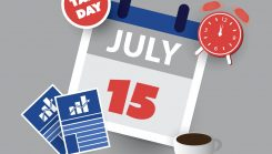 July 15th Tax Day |  Have You Filed Yet?